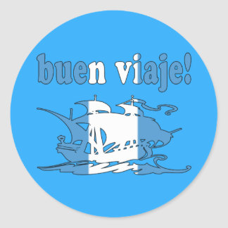 Buen Viaje - Good Trip in Guatemalan - Vacations Round Sticker
