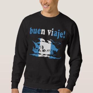 Buen Viaje - Good Trip in Guatemalan - Vacations Sweatshirt
