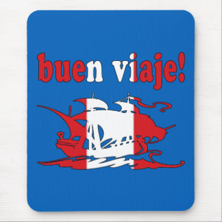 Buen Viaje - Good Trip in Peruvian - Vacations Mouse Pad