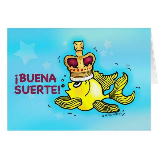 ¡BUENA SUERTE! Spanish Good Luck funny crown fish Card