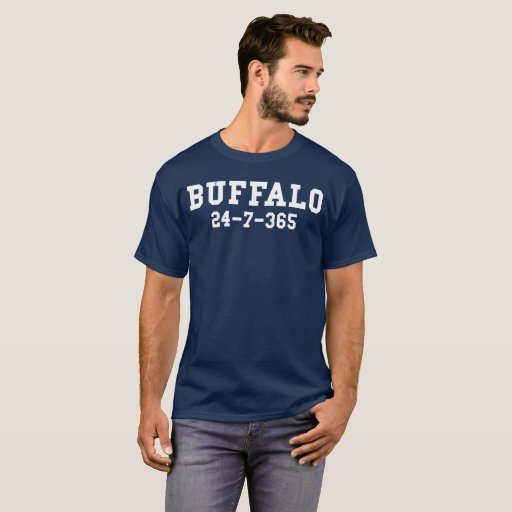 Buffalo 24-7-365 Shirt For Buffalo Football Fans
