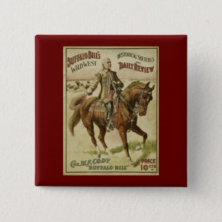 Buffalo Bill Wild West Daily Shows 15 Cm Square Badge