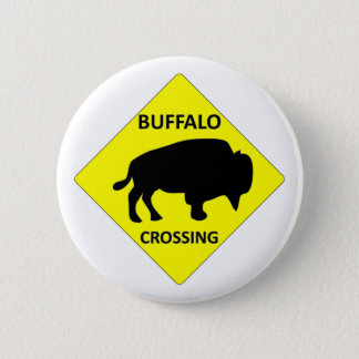 Buffalo Crossing sign 6 Cm Round Badge