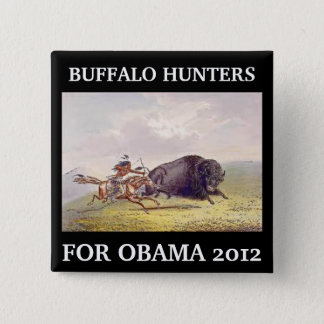Buffalo Hunters for Obama button