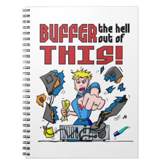 Buffer that! Computer Rage Spiral Note Books