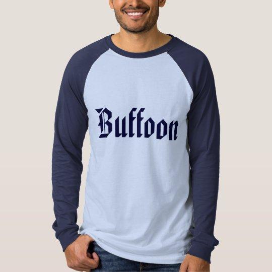 Buffoon T-Shirt