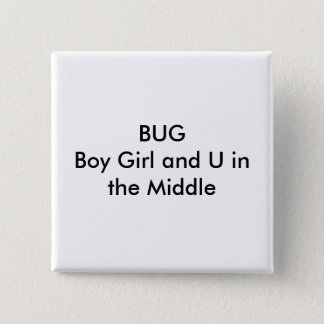 BUGBoy Girl and U in the Middle 15 Cm Square Badge