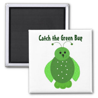 Bugs Are Green Square Magnet