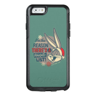 BUGS BUNNY™- The Reason There's A Naughty List OtterBox iPhone 6/6s Case