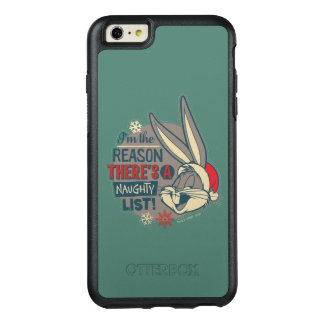 BUGS BUNNY™- The Reason There's A Naughty List OtterBox iPhone 6/6s Plus Case