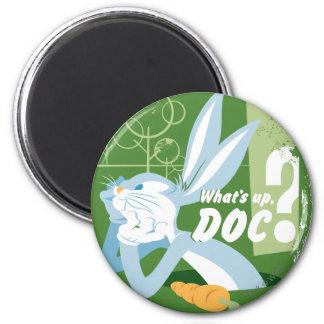 Bugs What s Up Doc Fridge Magnet