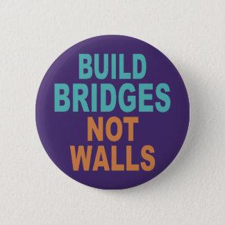 """Build Bridges Not Walls"" buttons"