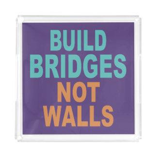 """""""Build Bridges Not Walls"""" trays"""