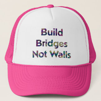 Build Bridges not Walls trucker hat