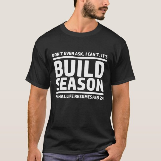 Build Season T-Shirt
