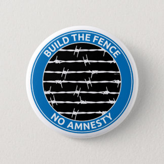 Build The Fence 6 Cm Round Badge