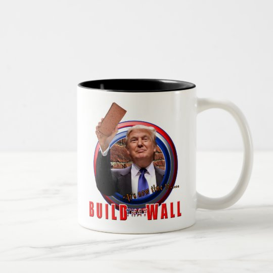 Build the Wall President Donald Trump Coffee Cup