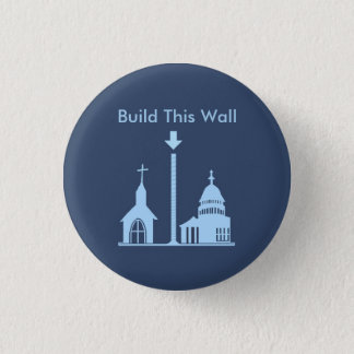 Build This Wall 3 Cm Round Badge