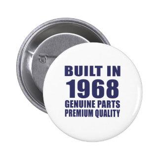 Built in 1968 6 cm round badge