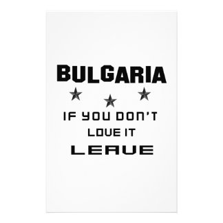 Bulgaria If you don't love it, Leave Personalized Stationery