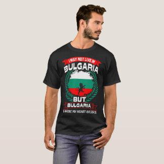 Bulgaria Is Where My Heart Belongs Tshirt
