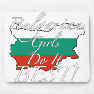 Bulgarian Girls Do It Best! Mouse Pad