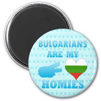 Bulgarians are my Homies Magnet