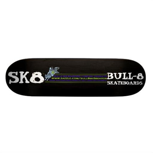 BULL-8 SK8 BOARDING COMPANY PRODUCTS SKATEBOARD