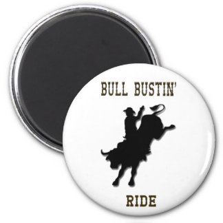 """Bull Bustin' Ride"" Western Rodeo Magnet"