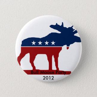 Bull Moose Party 2012 6 Cm Round Badge