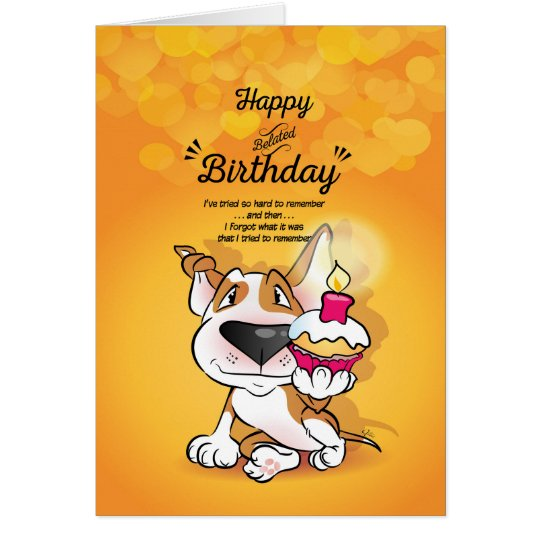 "Bull Terrier Cartoon Card ""Happy Belated Birthday"""