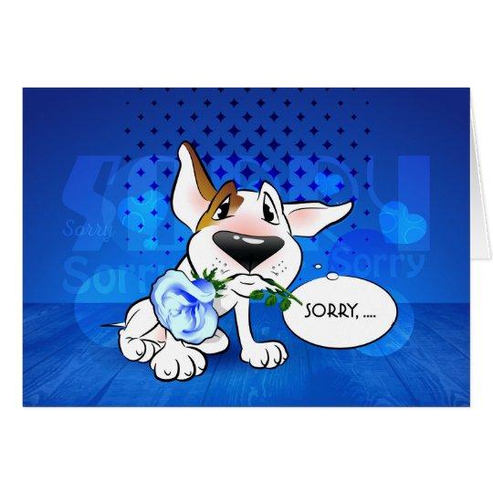 "Bull Terrier Cartoon Greeting Card ""Sorry"""