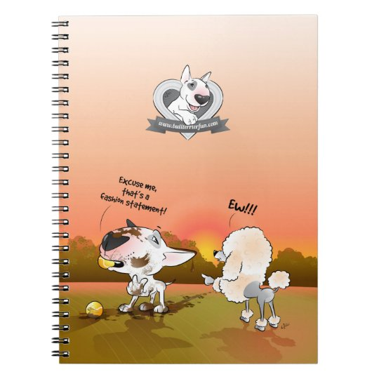 "Bull Terrier Cartoon Notebook ""Fashion Statement"""