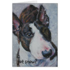 Bull terrier, got snow? Christmas card