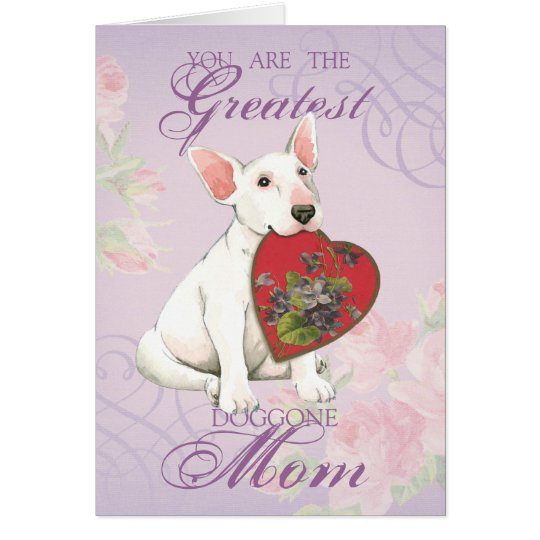Bull Terrier Heart Mum Card