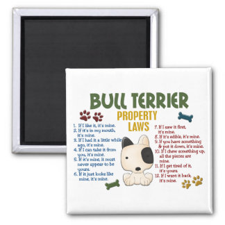 Bull Terrier Property Laws 4 Magnet