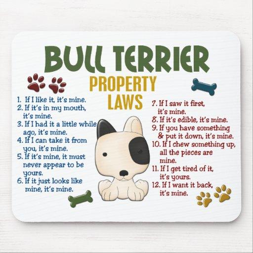 Bull Terrier Property Laws 4 Mousepad