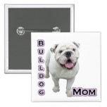 Bulldog Mum 4 - Button