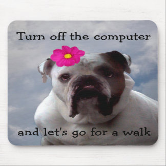 Bulldog wants to go for a walk, mouse pad