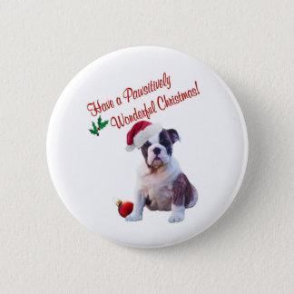 Bulldog Wishes for Pawsitively Wonderful Christmas 6 Cm Round Badge