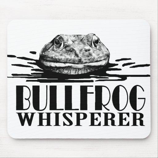 Bullfrog Whisperer Funny Frog Hunter Mouse Pads