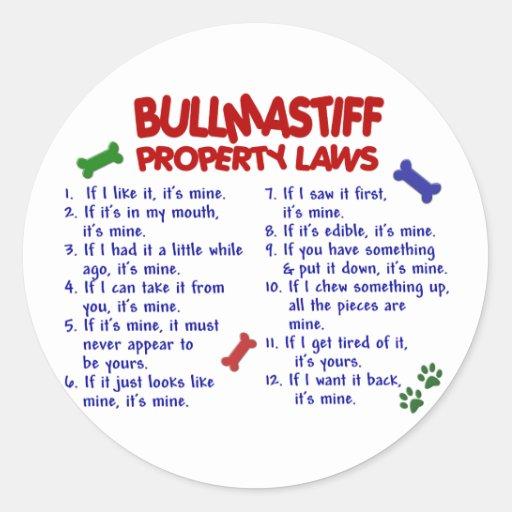 BULLMASTIFF Property Laws 2 Sticker