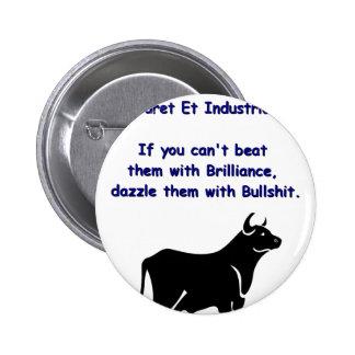 Bulls**** 6 Cm Round Badge