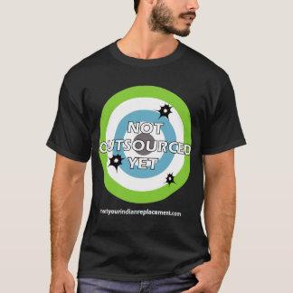 """Bullseye """"Not Outsourced Yet"""" T-Shirt"""