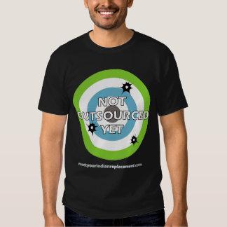 """Bullseye """"Not Outsourced Yet"""" Tshirts"""