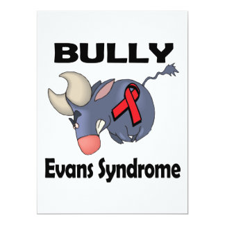"BULLy Evans Syndrome 6.5"" X 8.75"" Invitation Card"