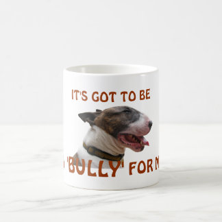 'Bully' For Me Classic White Mug