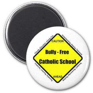 Bully - Free Catholic School 6 Cm Round Magnet