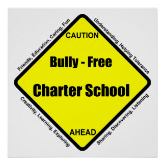 Bully - Free Charter School Poster
