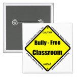 Bully - Free Classroom 15 Cm Square Badge